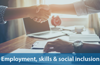 employment, skills and social inclusion
