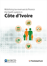 Côte d'Ivoire - Mobilising tax revenues to finance the health system