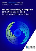 Tax and Fiscal Policy in Response to the Coronavirus Crisis