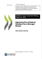 Improving Fiscal Federal Relations for a Stronger Mexico