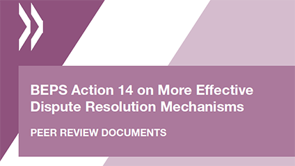 BEPS Action 14 on More Effective Dispute Resolution