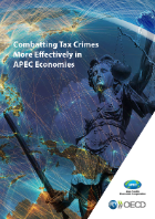 Cover: Combatting Tax Crimes More Effectively in APEC Economies