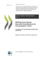 Shifting from Social Security Contributions to Consumption Taxes. The Impact on Low-Income Earner Work Incentives