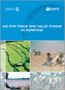 Thumbnail of aid for trade sector study on Agrifood (2013), Value Chains and Agrifood