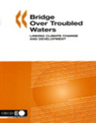 Bridge Over Troubled Water: Linking Climate Change and Development (2005) deals with mainstreaming responses to climate change in development planning and assistance.