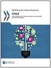Cover for the OECD Reviews of School Resources: Chile publication