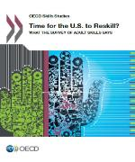 Book cover of the publication 'Time for the US to Reskill? - What the Survey of Adult Skills Say