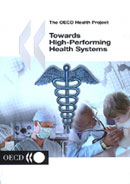 Towards High-Performing Health Systems