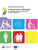 A Good Life in Old Age?