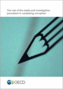 The role of media and investigative journalism in combating corruption