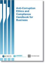 DRAFT OUTLINE: ANTI-CORRUPTION COMPLIANCE HANDBOOK FOR BUSINESS