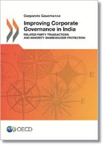 Improving Corporate Governance in India - Related Party Transactions and Minority Shareholder Protection