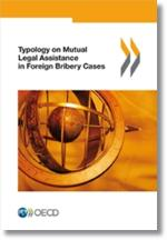 Typology on Mutual Legal Assistance in Foreign Bribery Cases - cover page 200 x 284