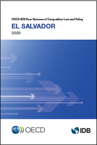 OECD-IDB Peer Reviews of Competition Law and Policy: El Salvador