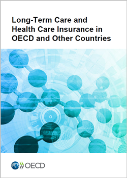 Long Term Care and Health Care Insurance in OECD and other Countries