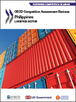 OECD Competition Assessment Reviews: Logistics sector in the Philippines