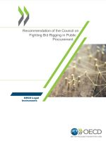 Recommendation Of The Oecd Council On Fighting Bid Rigging In Public Procurement