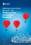 The policy cases presented in this toolkit informed the OECD report Making Innovation Benefit All: Policies for Inclusive Growth.