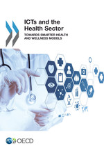 ICTs and the Health Sector: Towards Smarter Health and Wellness Models