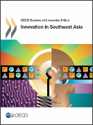 OECD Review of Innovation Policy in Southeast Asia