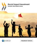 Social Impact Investment - Supporting the Evidence Base