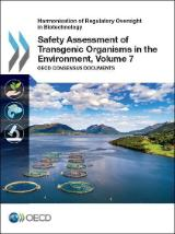 Volume 7 Safety Assessment of Transgenic Organisms in the Environment