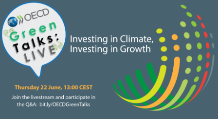 Green talks live on Investing in Climate Investing in Growth 22 June