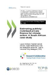 ENV Working Paper no. 125 Estimating publicly-mobilised private finance for climate action: A South African case study