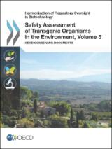 Safety Assessment of Transgenic Organisms in the Environment Volume 5