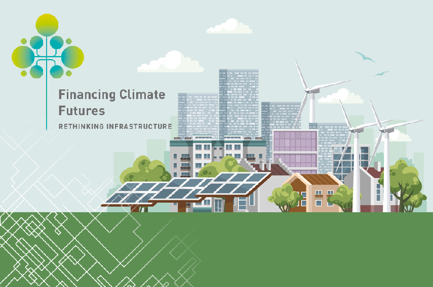 Financing Climate Futures: Rethinking Infrastructure