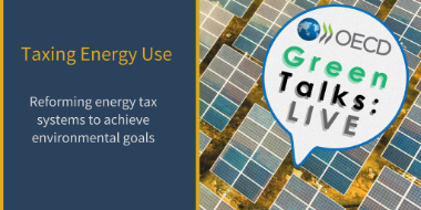 Green Talks Live on Taxing Energy Use