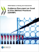 Guidance Document on Good In Vitro Methods Practices (GIVIMP)