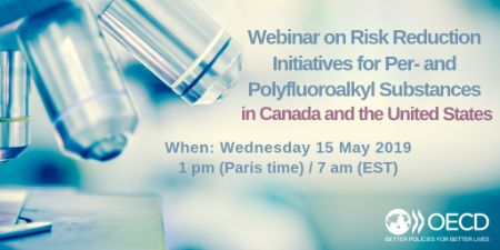 webinar on Risk Reduction Initiatives for Per- and Polyfluoroalkyl substances in Canada and in the United States