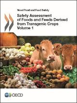 Volume 1 safety assessment of foods and feeds derived from transgenic crops