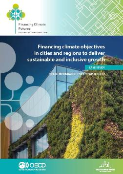 Case study Financing climate objectives in cities and regions