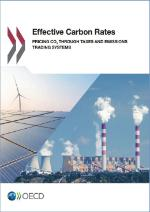 Effective Carbon Rates - Pricing CO2 through Taxes and Emissions Trading Systems