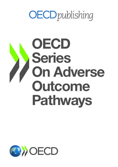 OECD launches a new series in i-library: The Series on Adverse Outcome Pathways