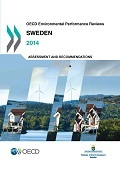OECD Environmental Performance Reviews: Swecen 2014