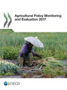 Agricultural Policy Monitoring and Evaluation 2017 cover 98 x 138