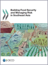Building Food Security in South East Asia