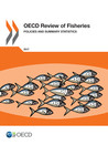 OECD Review of Fisheries 2017 cover 98 x 130