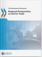 Thumbnail of Regional Perspectives on Aid for Trade