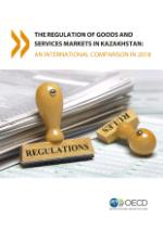 Regulation of Goods and Services Markets in Kazakhstan