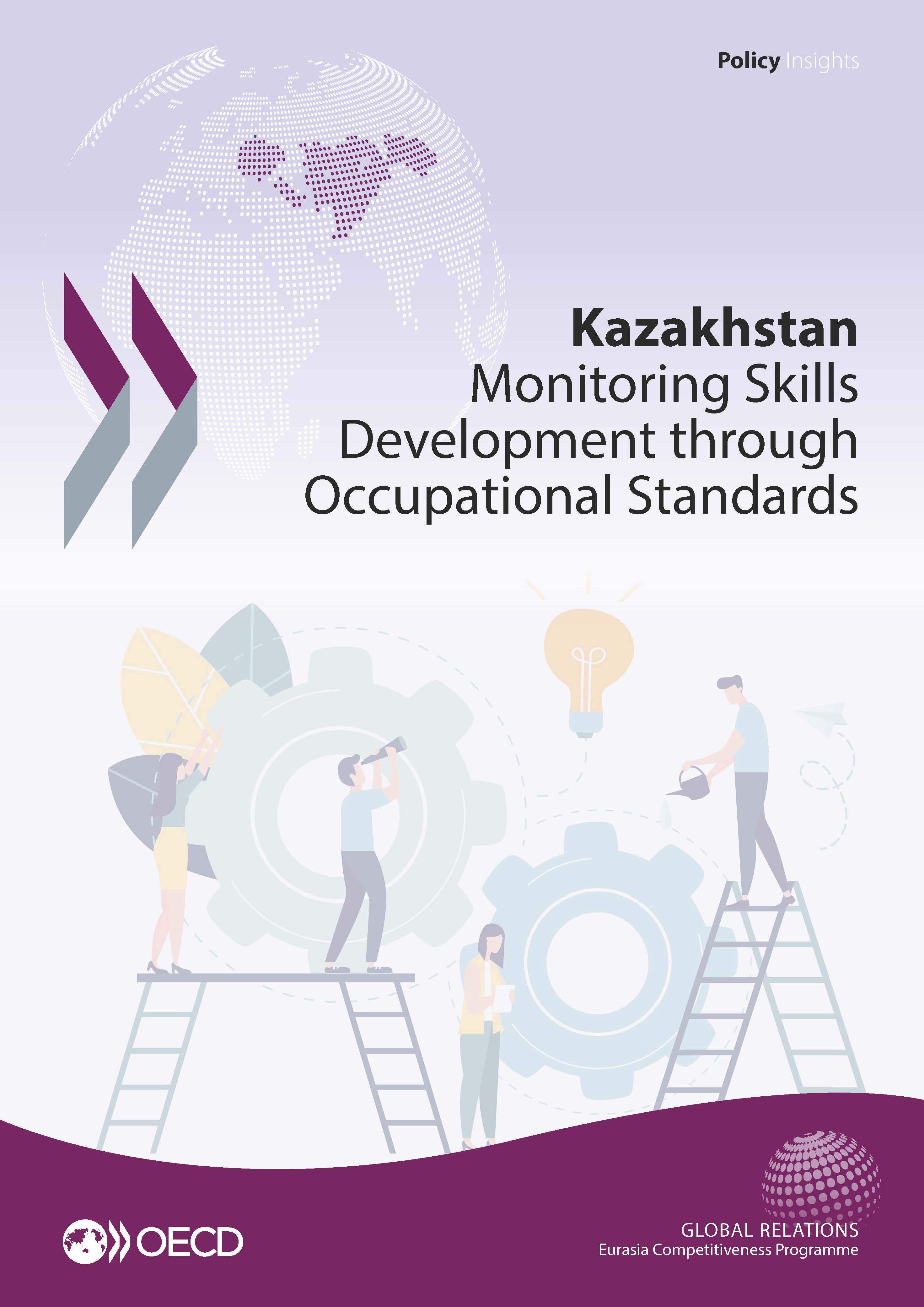 Kazakhstan Monitoring Skills Development Through Occupational Standards