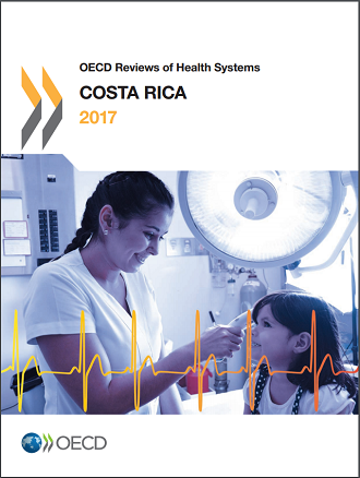 OECD Reviews of Health Systems Costa Rica 2017