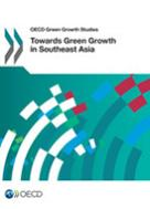 Thumbnail of book cover Towards Green Growth in Southeast Asia